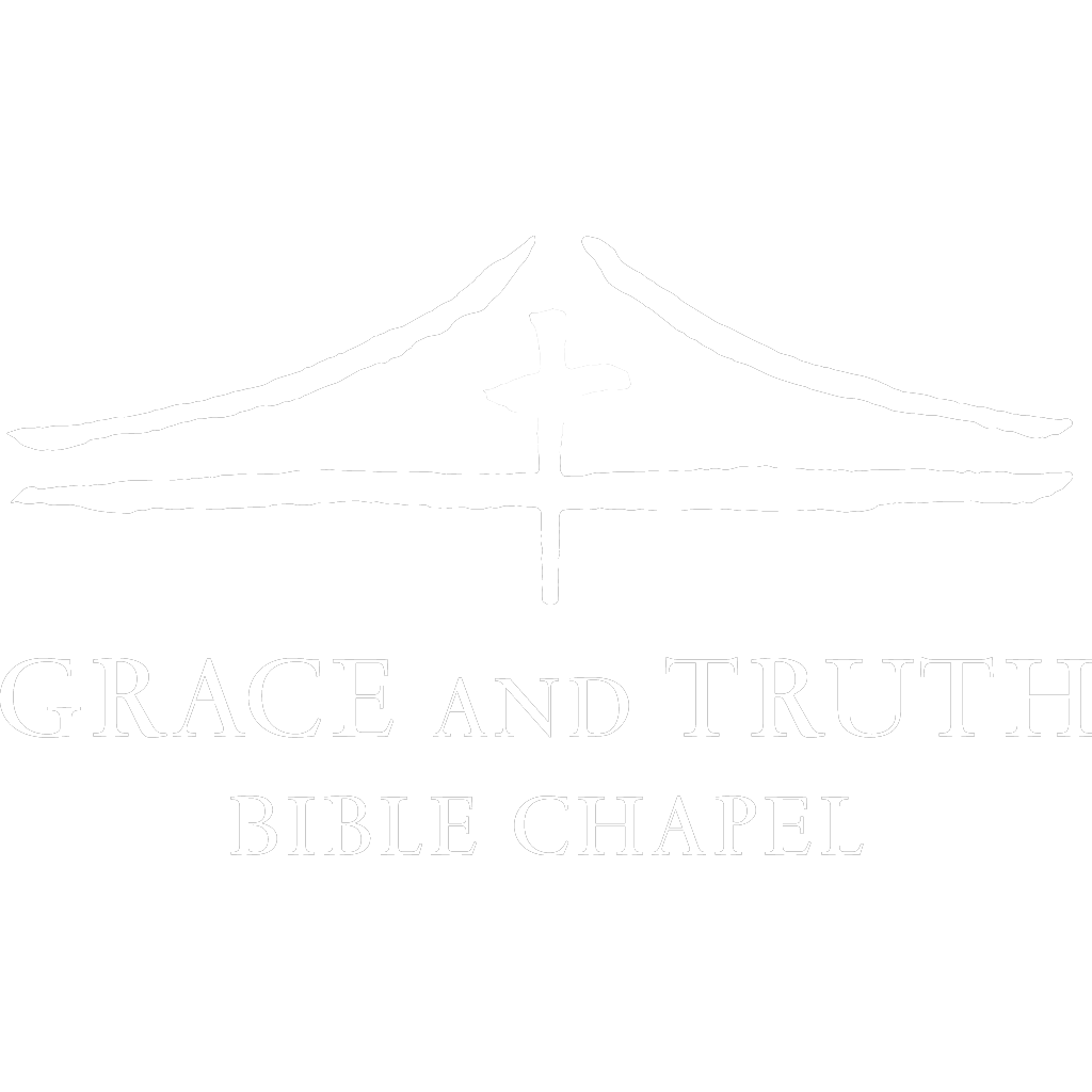 Welcome to Grace and Truth Bible Chapel